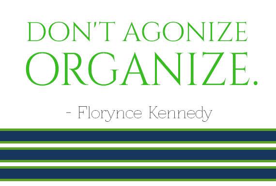 Don't Agonize. Organize.